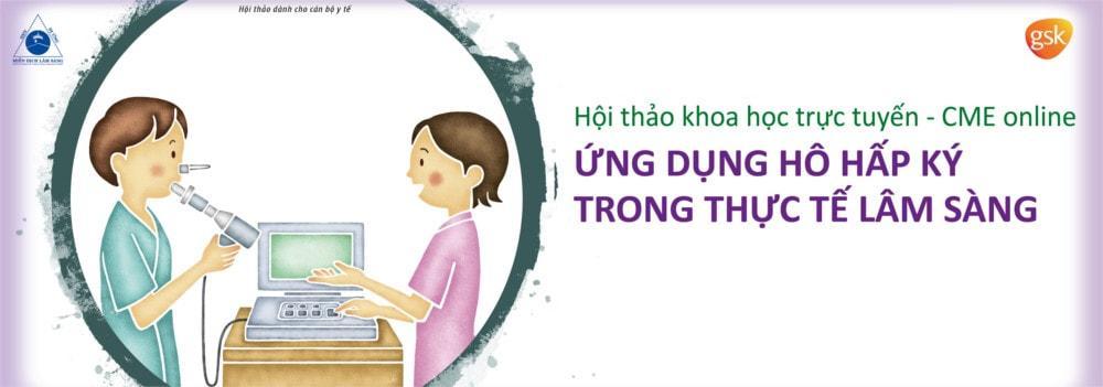 """Hội thảo trực tuyến """"ỨNG DỤNG HÔ HẤP KÝ TRONG THỰC TẾ LÂM SÀNG"""