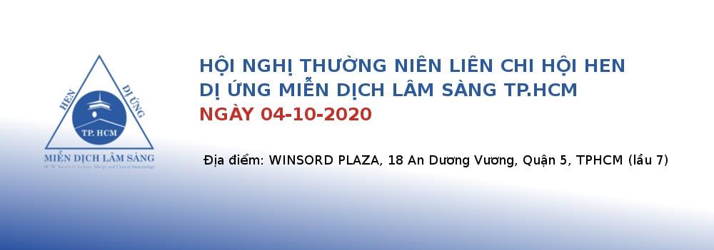 Hội nghị thường niên Liên chi Hội Hen Dị ứng Miễn dịch lâm sàng TP.HCM lần thứ VII - ngày 04/10/2020