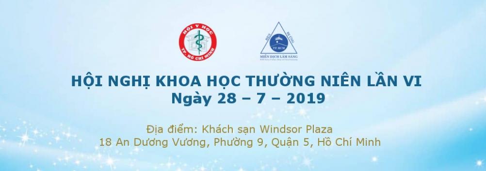 Hội Nghị Khoa Học Thường Niên Lần VI, ngày 28 – 7 – 2019