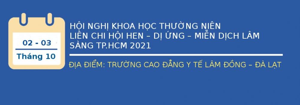 Thông báo số 1: Hội nghị khoa học thường niên Hội Hen DUMDLS TP.HCM 2021 - ngày 2-3/10/2021